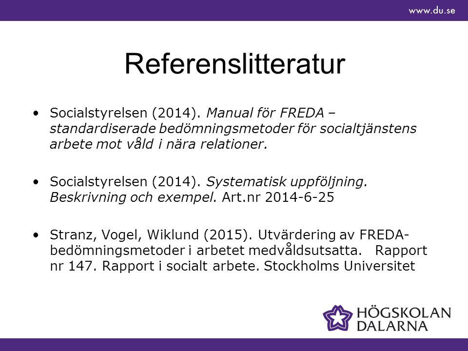 Referenslitteratur Socialstyrelsen (2014).