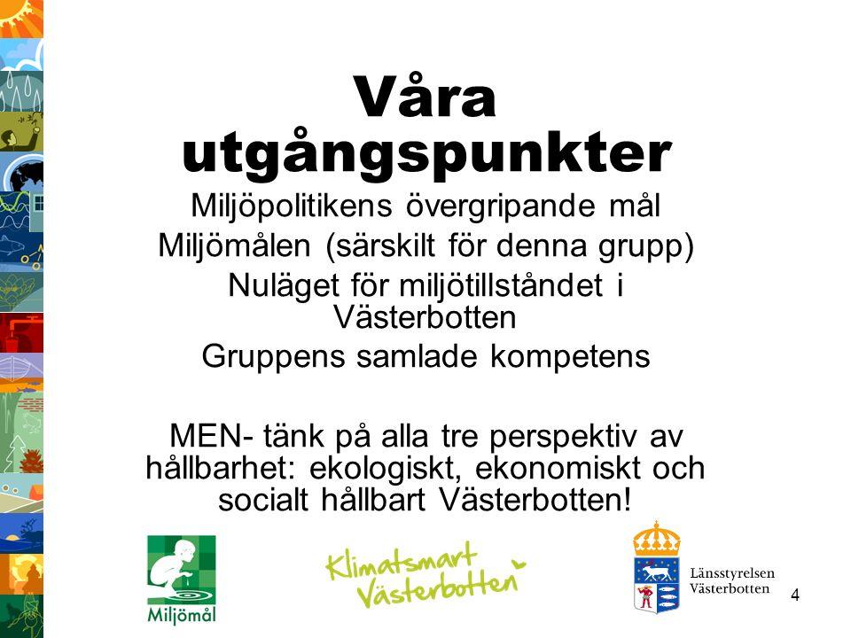 45 Trender I Västerbottensfjällen är de flesta områden med höga naturvärden redan skyddade.