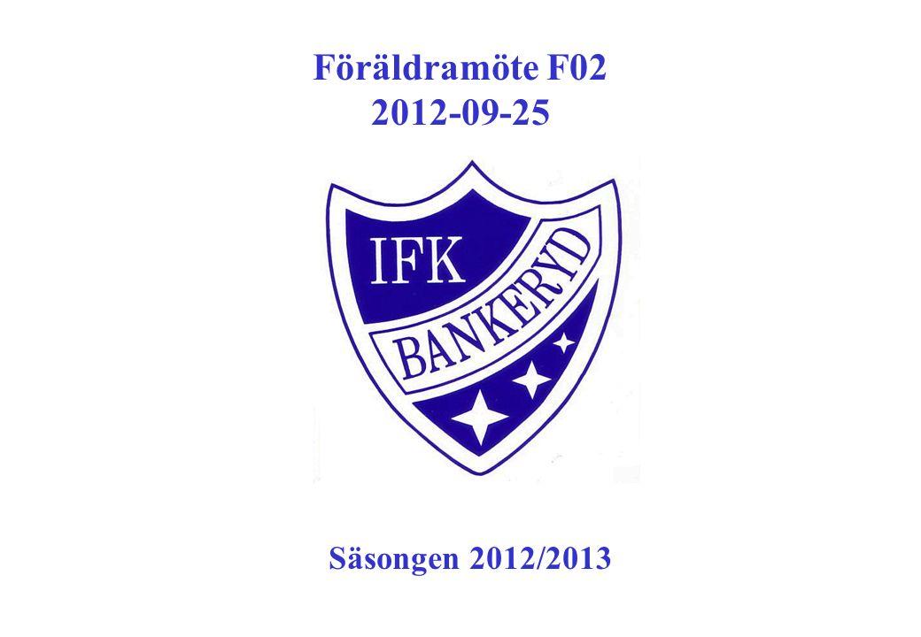 Föräldramöte F02 2012-09-25 Säsongen 2012/2013