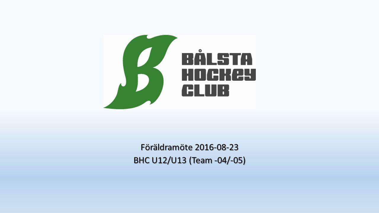 Föräldramöte 2016-08-23 BHC U12/U13 (Team -04/-05)