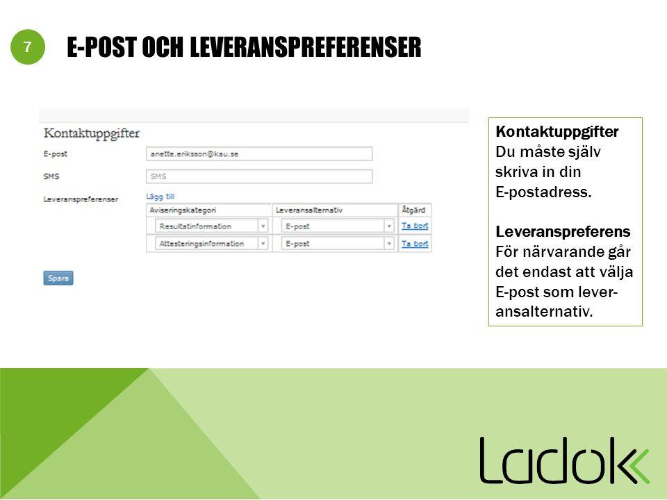 8 E-POSTMEDDELANDE TILL EXAMINATOR/ATTESTANT Du har 48 resultat att attestera i Ladok.