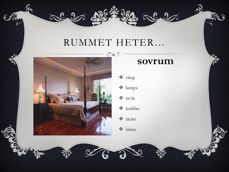  säng  lampa  tavla  kuddar  täcke  lakan RUMMET HETER… sovrum