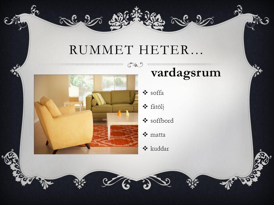  soffa  fåtölj  soffbord  matta  kuddar RUMMET HETER… vardagsrum