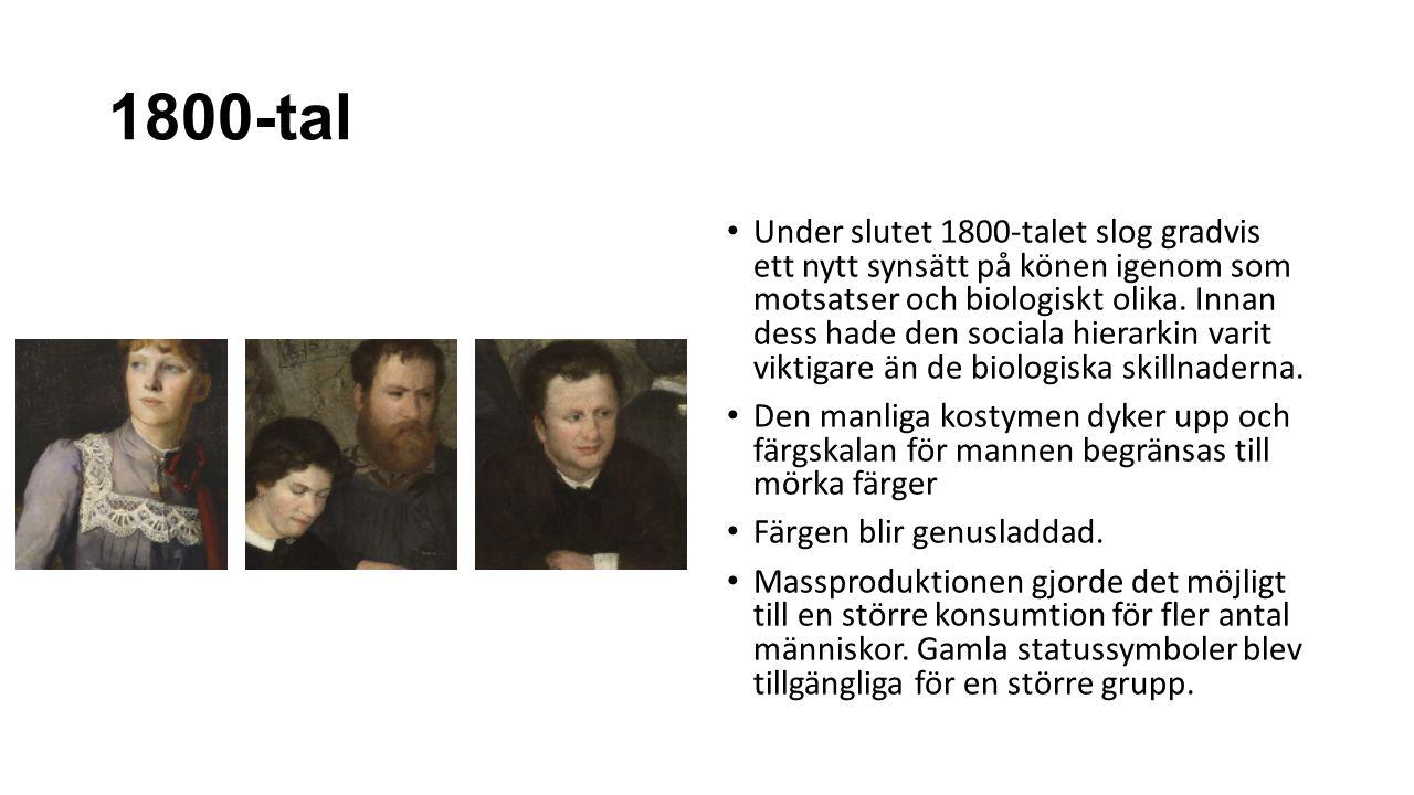 1800-tal Under slutet 1800-talet slog gradvis ett nytt synsätt på könen igenom som motsatser och biologiskt olika.