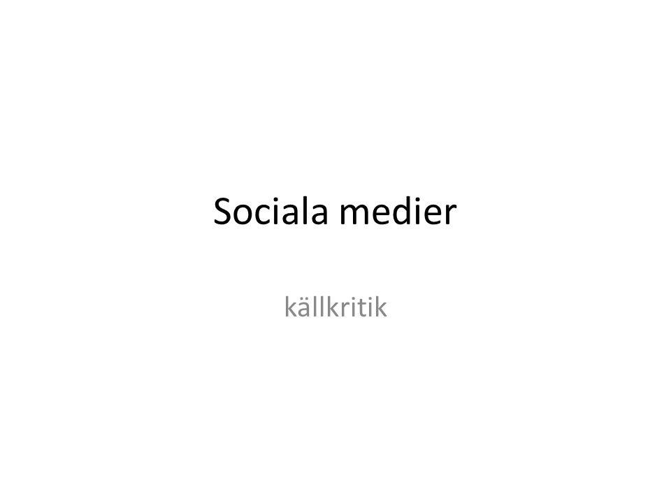 Sociala medier källkritik