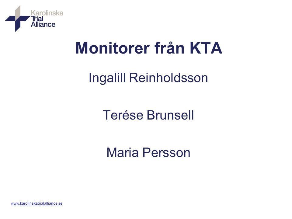 www. karolinskatrialalliance.se Monitorer från KTA Ingalill Reinholdsson Terése Brunsell Maria Persson