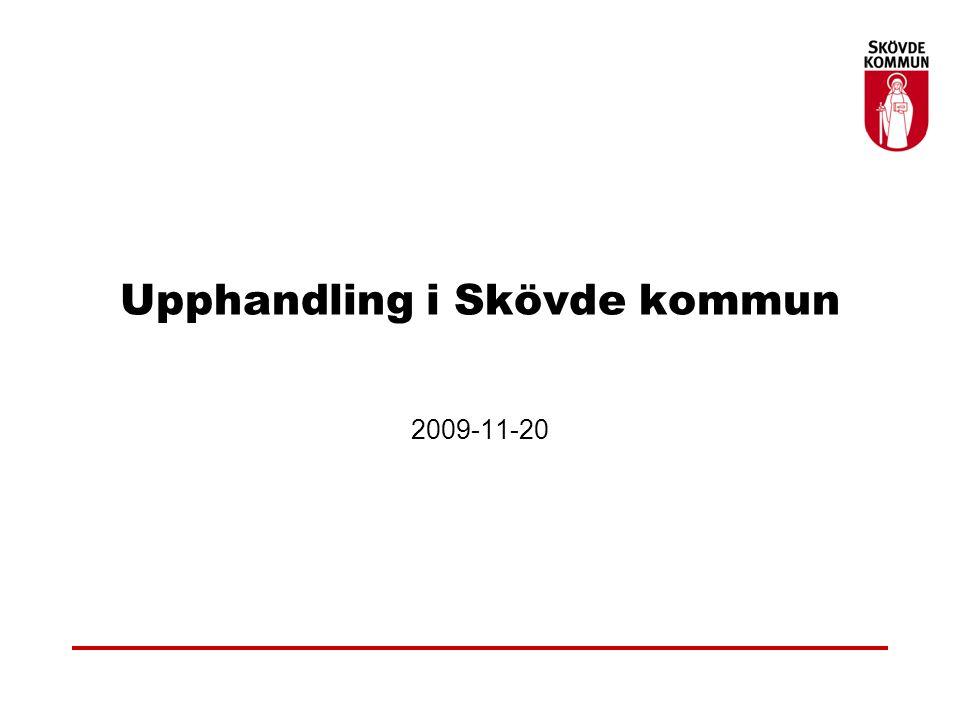 Upphandling i Skövde kommun 2009-11-20