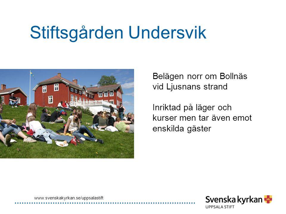 Stiftsgården Undersvik Belägen norr om Bollnäs vid Ljusnans strand Inriktad på läger och kurser men tar även emot enskilda gäster www.svenskakyrkan.se