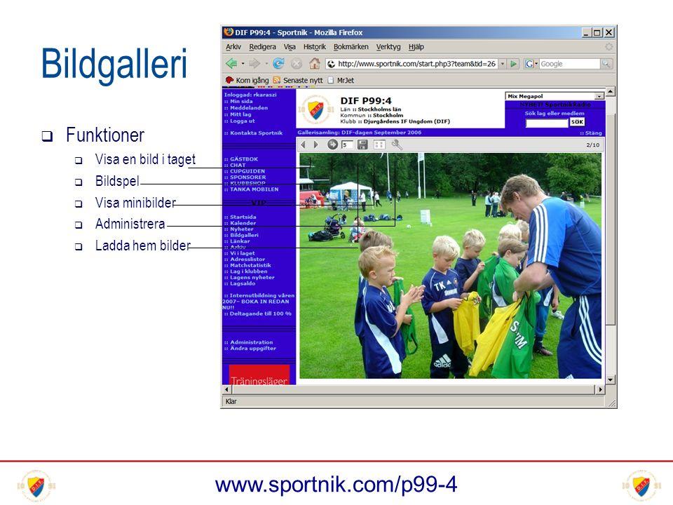 www.sportnik.com/p99-4 Bildgalleri  Funktioner  Visa en bild i taget  Bildspel  Visa minibilder  Administrera  Ladda hem bilder