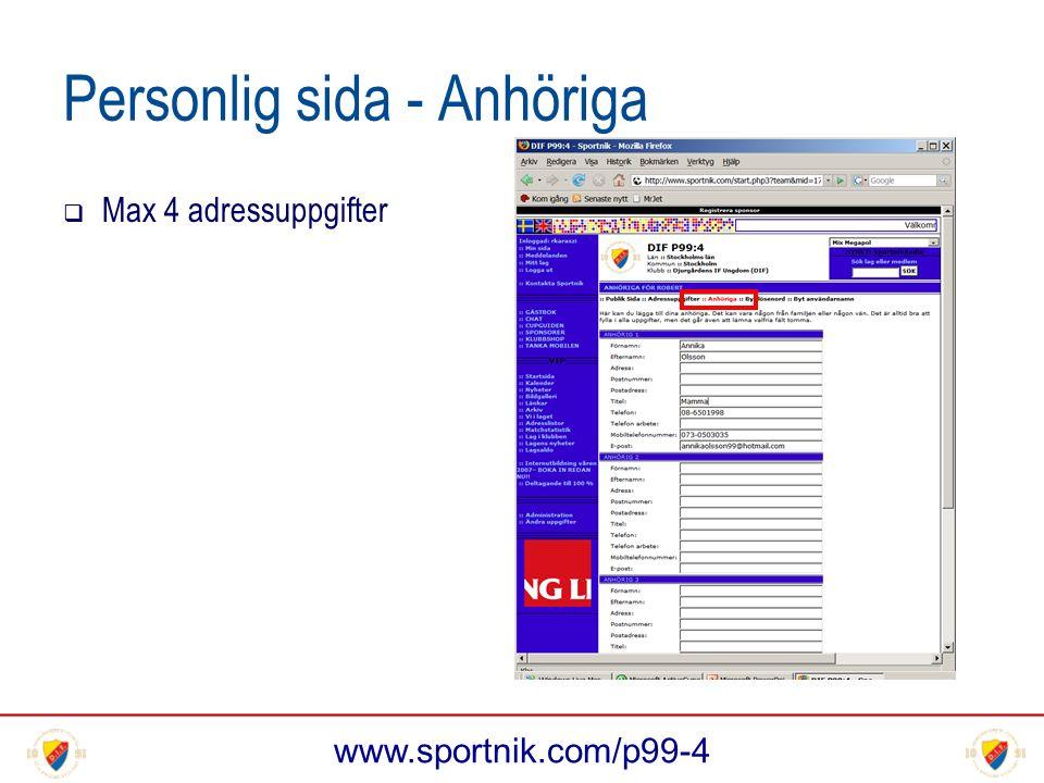 www.sportnik.com/p99-4 Personlig sida - Anhöriga  Max 4 adressuppgifter