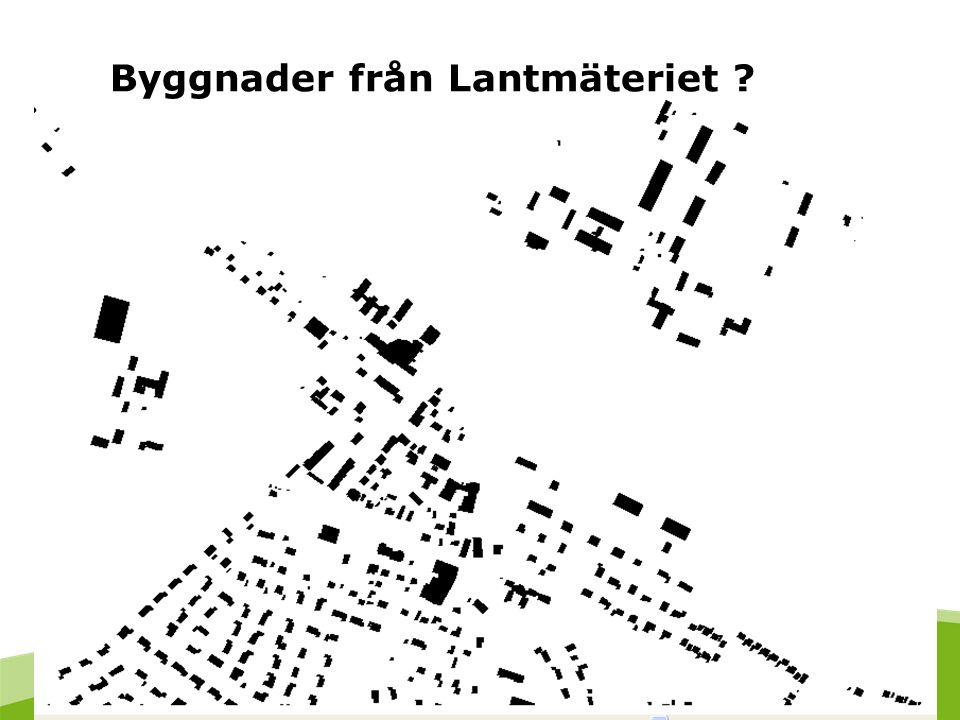 2016-09-24 52 Byggnader från Lantmäteriet ?