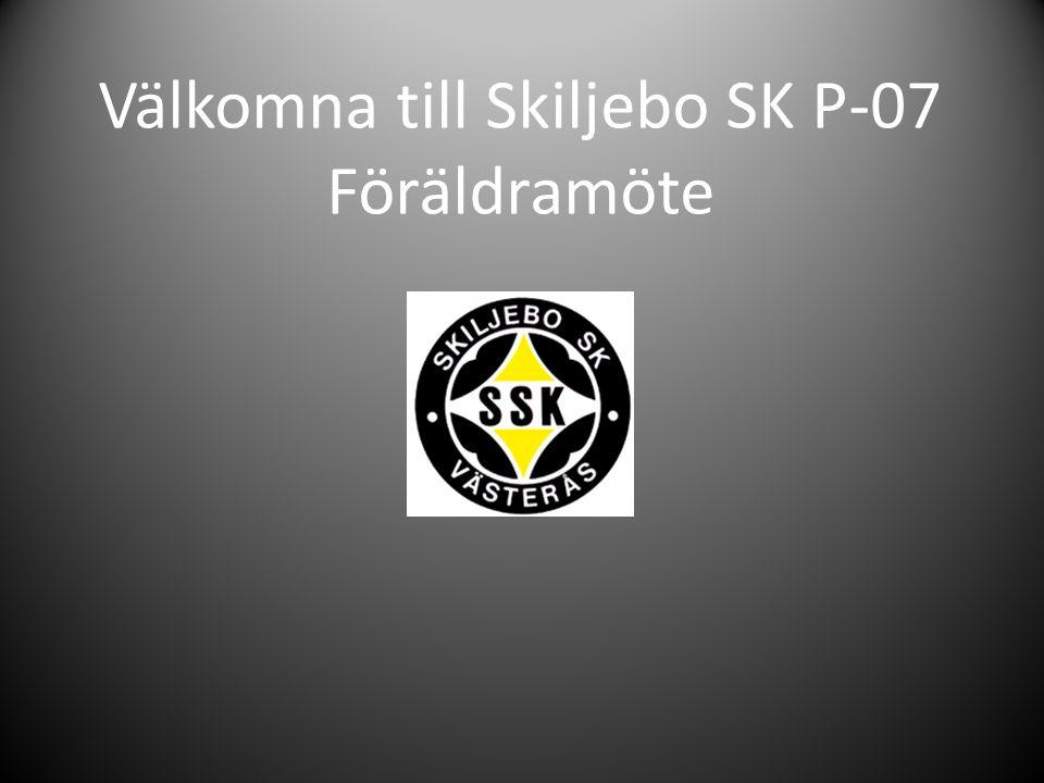 Välkomna till Skiljebo SK P-07 Föräldramöte