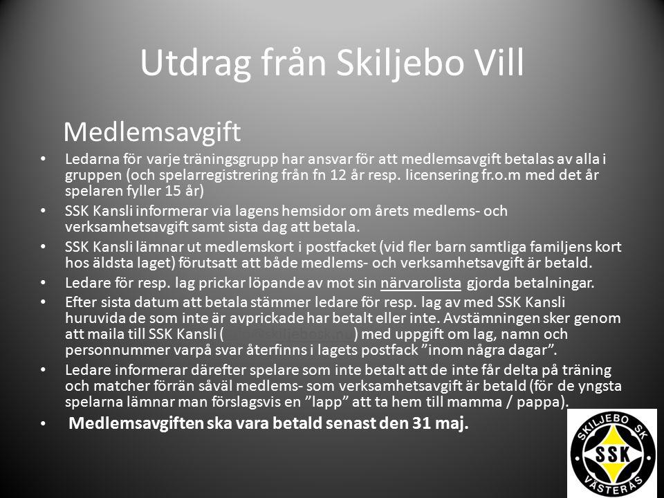 Utdrag från Skiljebo Vill Kiosk- och Vaktmästeri Manual finns under dokument på SSK:s hemsida (www.skiljebosk.nu).