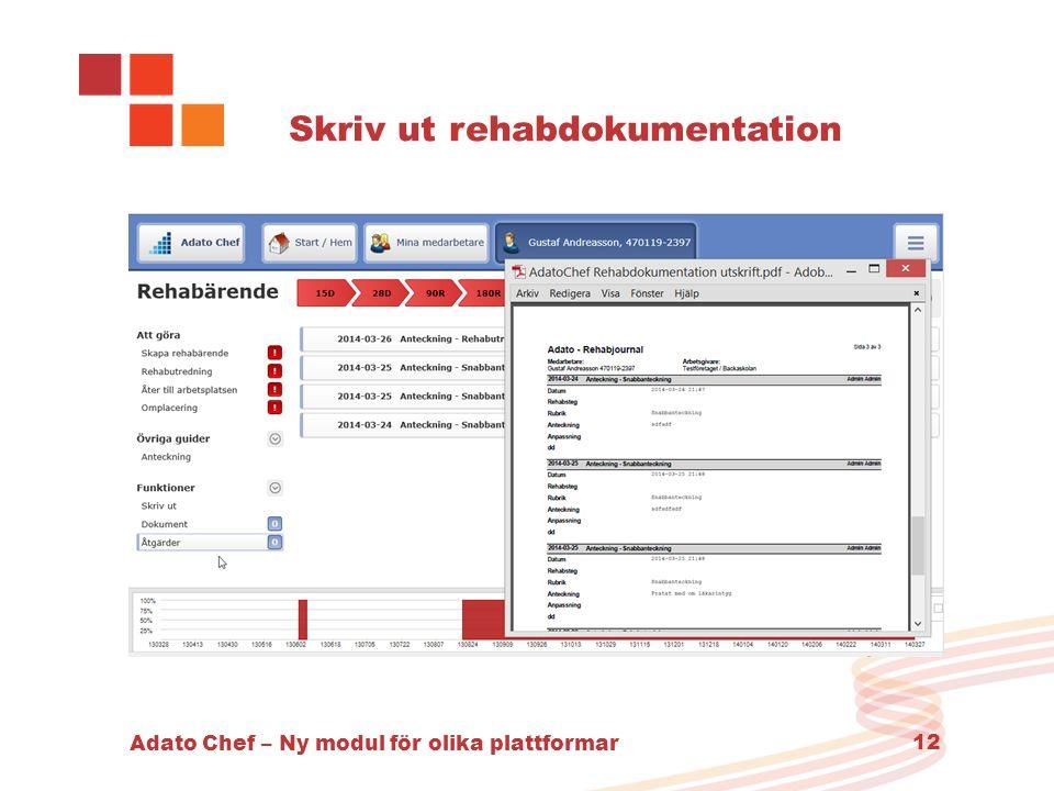 Adato Chef – Ny modul för olika plattformar 12 Skriv ut rehabdokumentation
