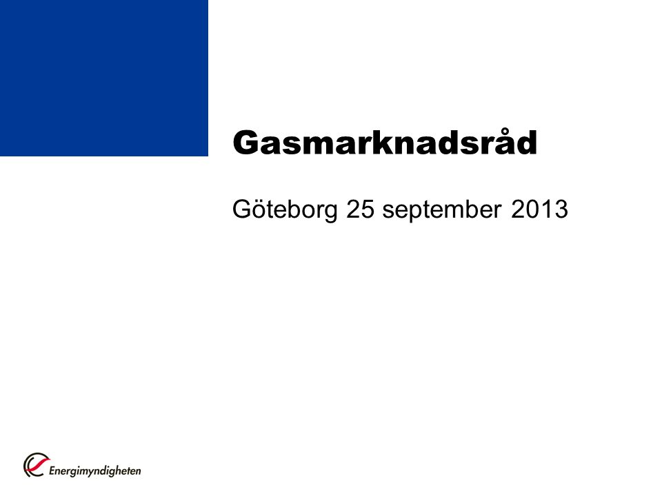 Gasmarknadsråd Göteborg 25 september 2013