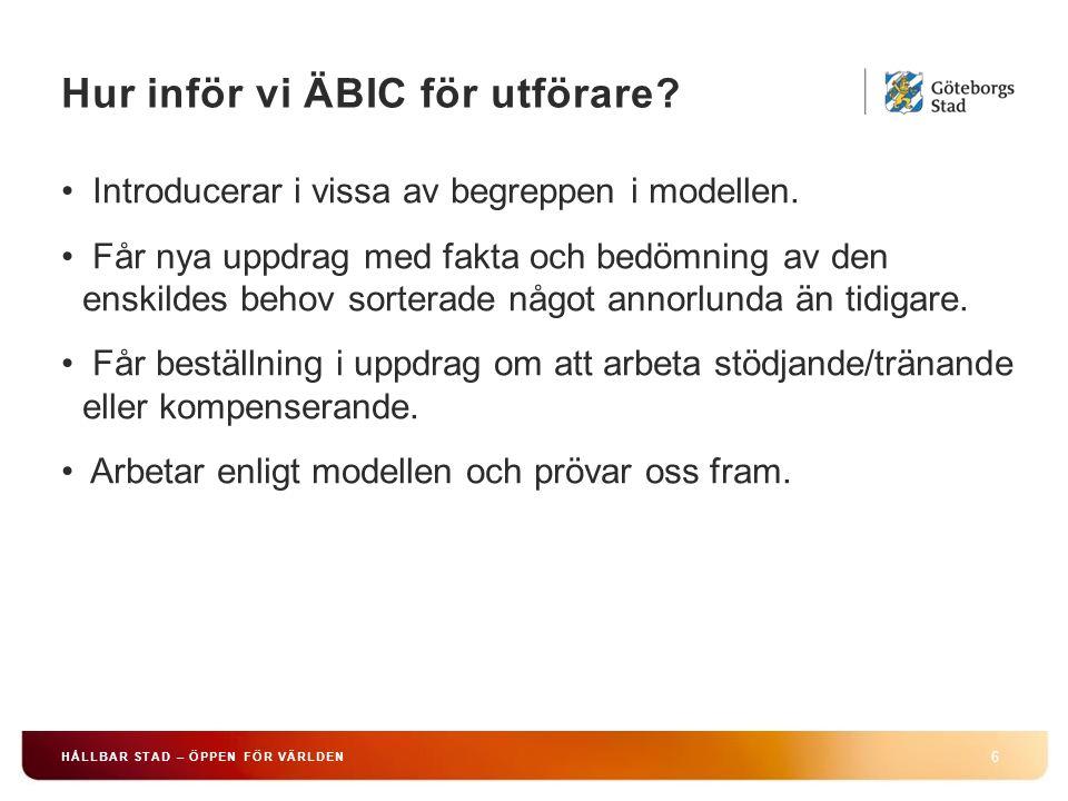 Hur inför vi ÄBIC för utförare.