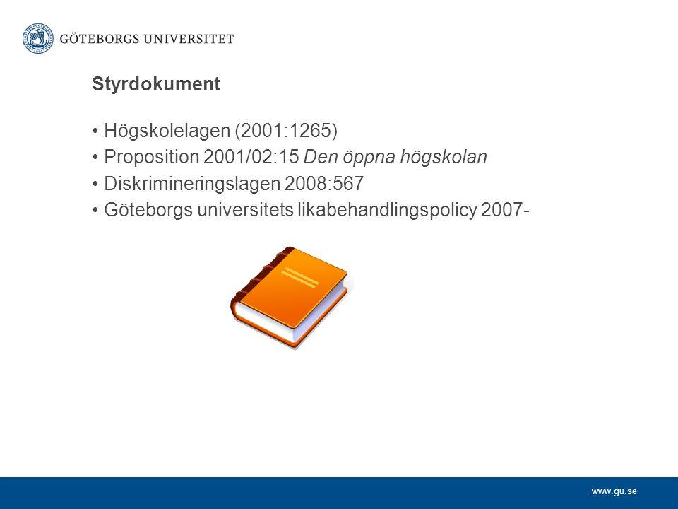 www.gu.se Diskrimineringslag (2008:567) Diskrimineringslagen (2008:567) trädde i kraft 2009-01-01.