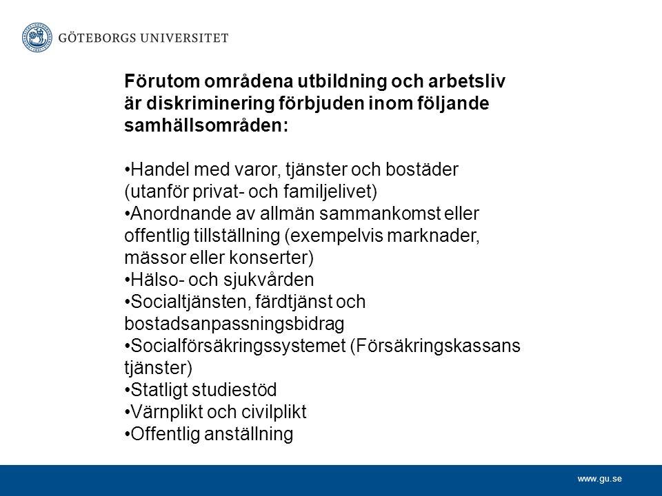www.gu.se Hur definieras diskrimineringsgrunderna enligt Diskrimineringslagen.