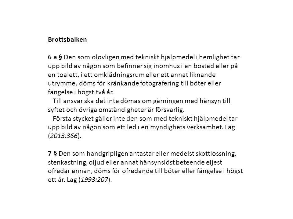 Det hela inträffade på en skola i Bohuslän, där de båda ungdomarna går.