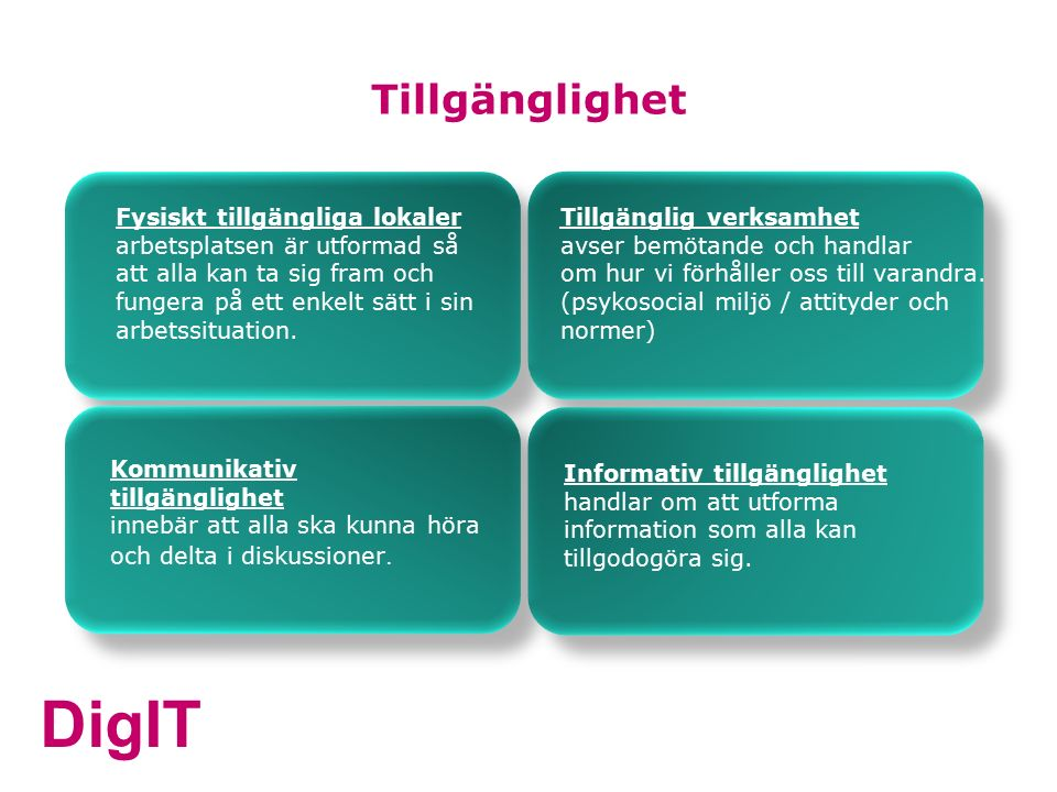 DigIT Jämställdhetsintegrering En film om informativ tillgänglighet https://www.youtube.com/watch?v=s0XEzuVq8ts (Ha presentationen i bildspelsläge och klicka på länken )