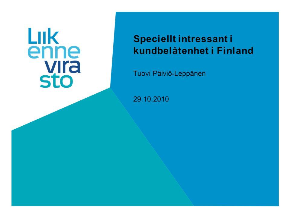 Speciellt intressant i kundbelåtenhet i Finland Tuovi Päiviö-Leppänen 29.10.2010