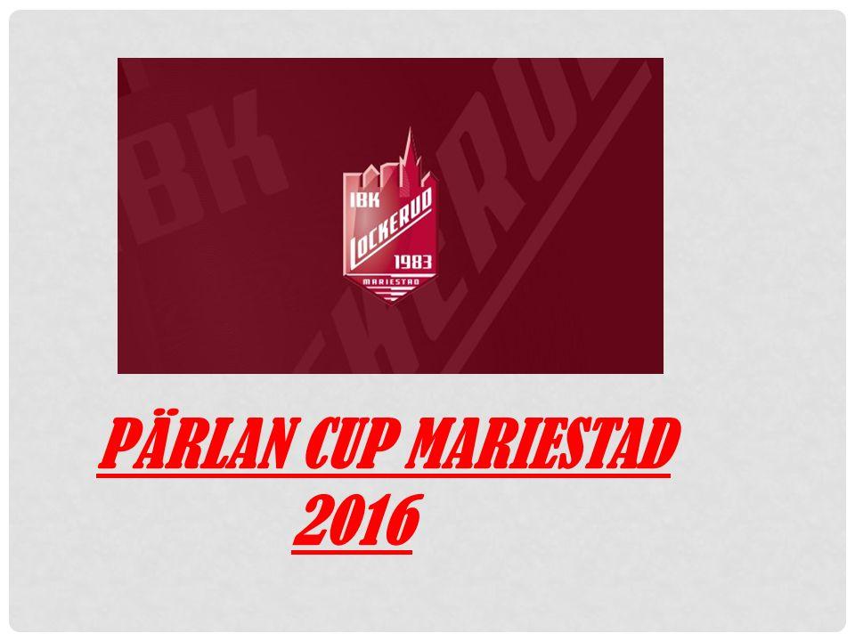 PÄRLAN CUP MARIESTAD 2016