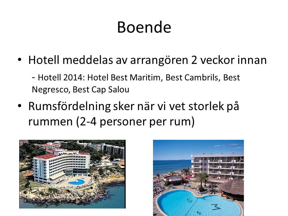 Boende Hotell meddelas av arrangören 2 veckor innan - Hotell 2014: Hotel Best Maritim, Best Cambrils, Best Negresco, Best Cap Salou Rumsfördelning sker när vi vet storlek på rummen (2-4 personer per rum)
