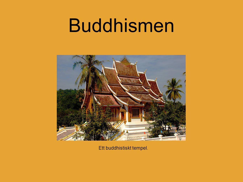 Ett buddhistiskt tempel. Buddhismen