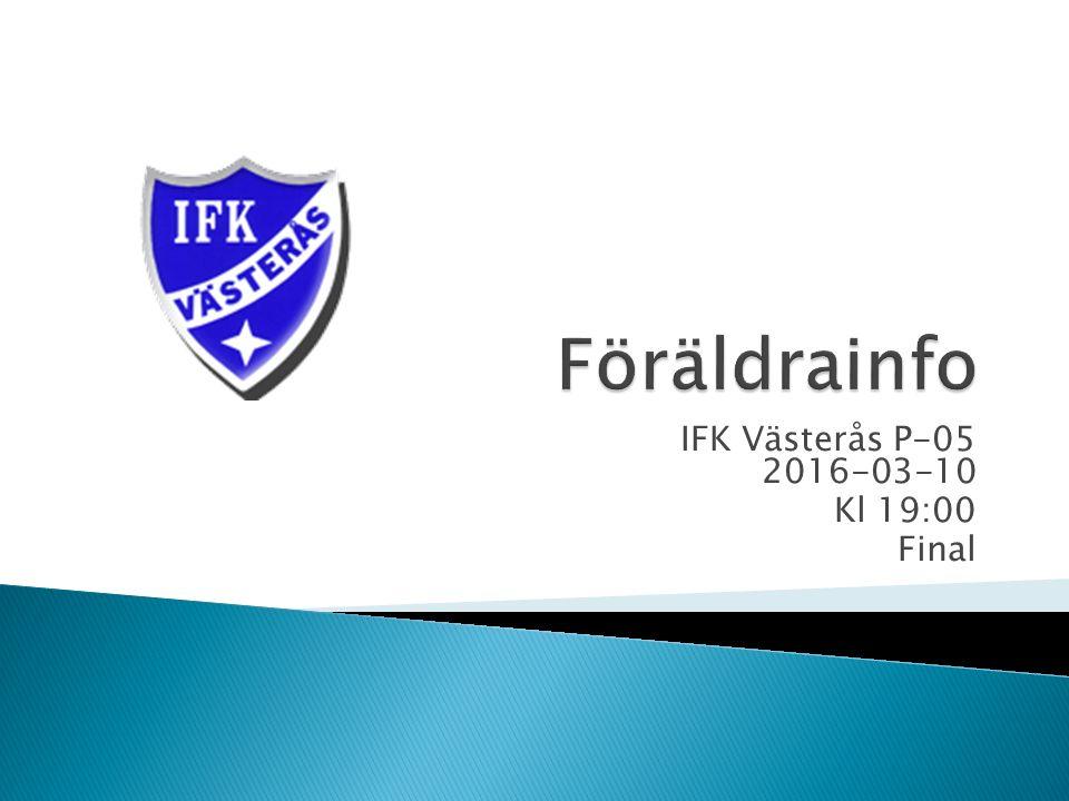 IFK Västerås P-05 2016-03-10 Kl 19:00 Final