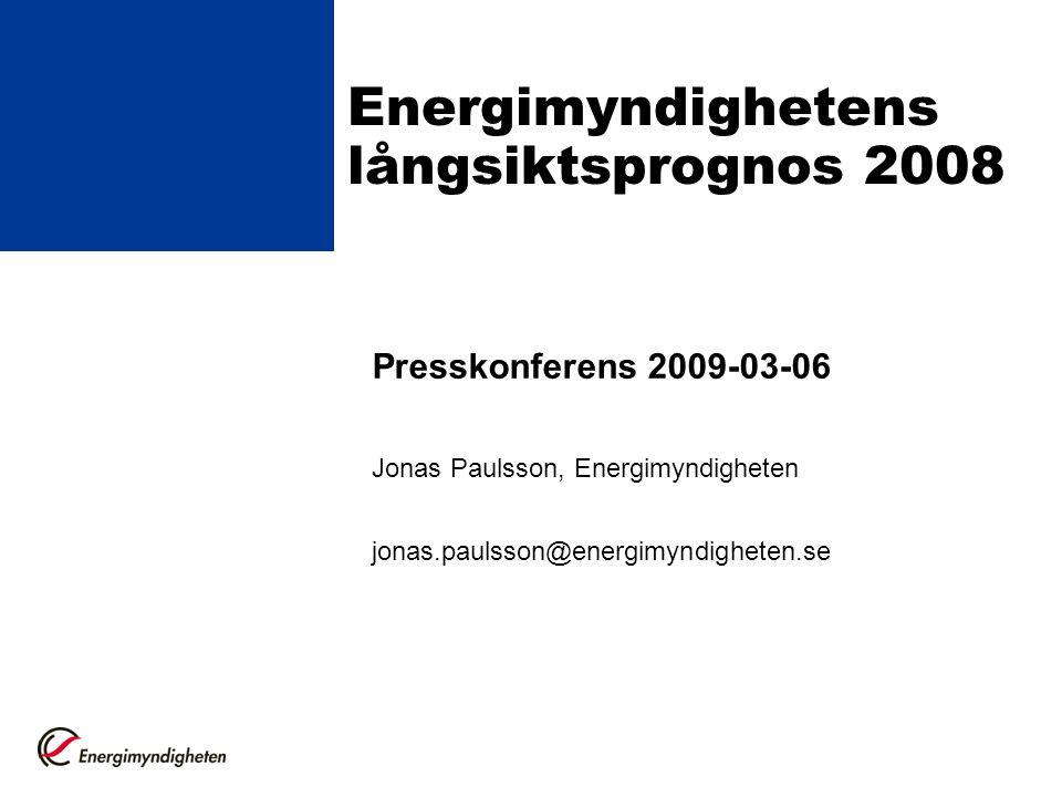 Energimyndighetens långsiktsprognoser Analyser av den framtida energianvändningen utifrån gällande styrmedel och andra givna förutsättningar Tidshorisont: 10-25 år Samverkan med myndigheter och branschaktörer Underlag för utsläppsprognoser till EU Underlag för energi- och klimatpolitiska beslut