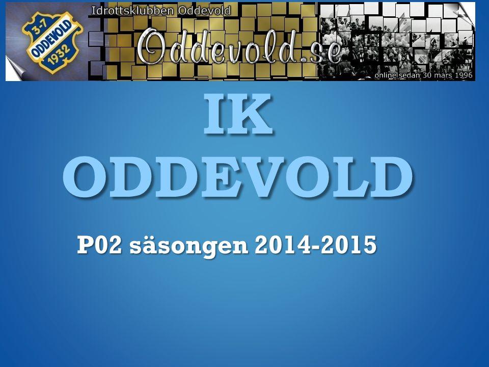 IK ODDEVOLD P02 säsongen 2014-2015