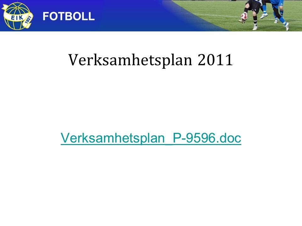 Verksamhetsplan 2011 Verksamhetsplan_P-9596.doc