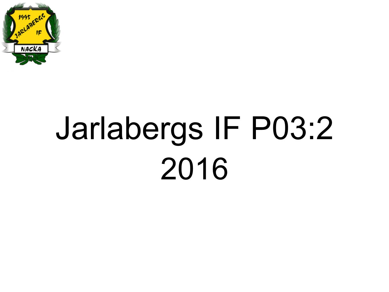 Jarlabergs IF P03:2 2016