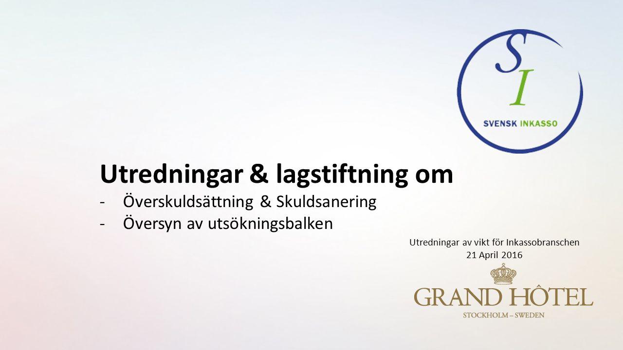 Skuldsanering och överskuldsättning 2013:78 Överskuldsättning i kreditsamhället Budgetprop.