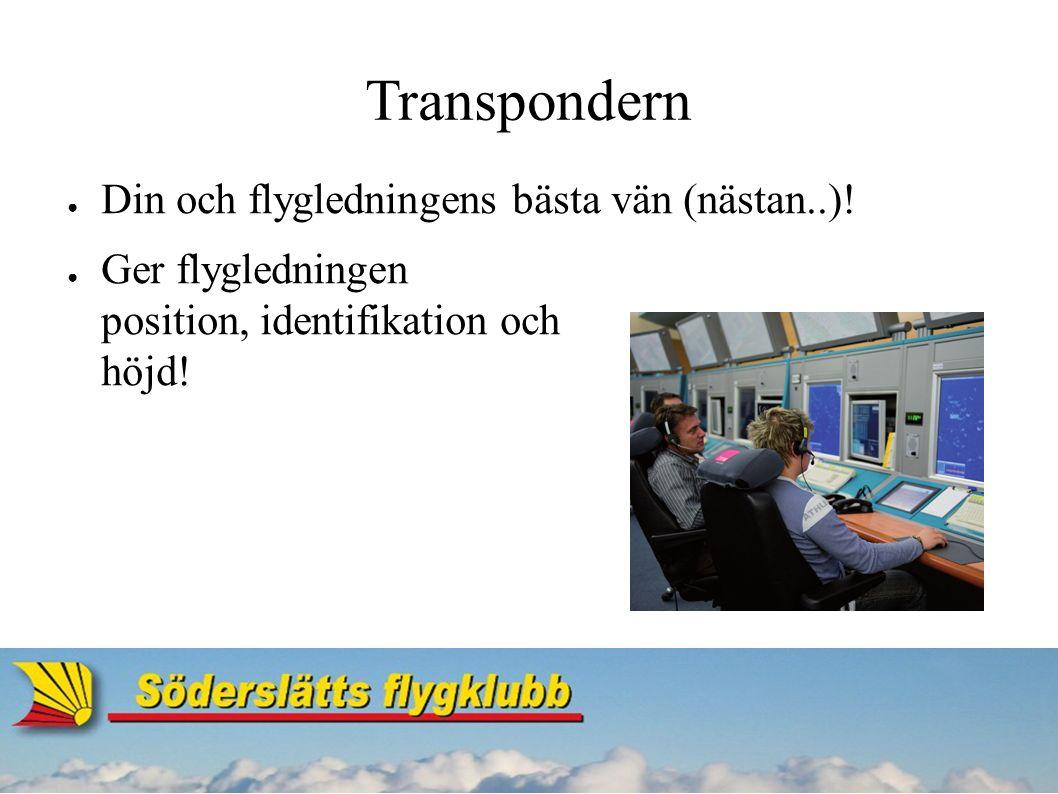 Transpondern ● Din och flygledningens bästa vän (nästan..).