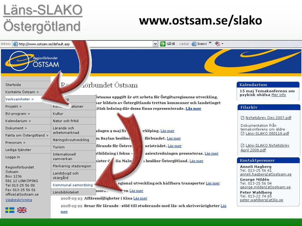 Läns-SLAKO Östergötland www.ostsam.se/slako