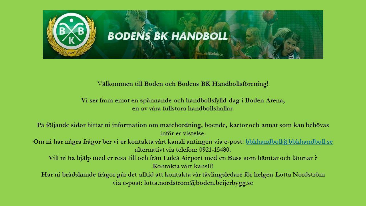 Välkommen till Boden och Bodens BK Handbollsförening! Vi ser fram emot en spännande och handbollsfylld dag i Boden Arena, en av våra fullstora handbol