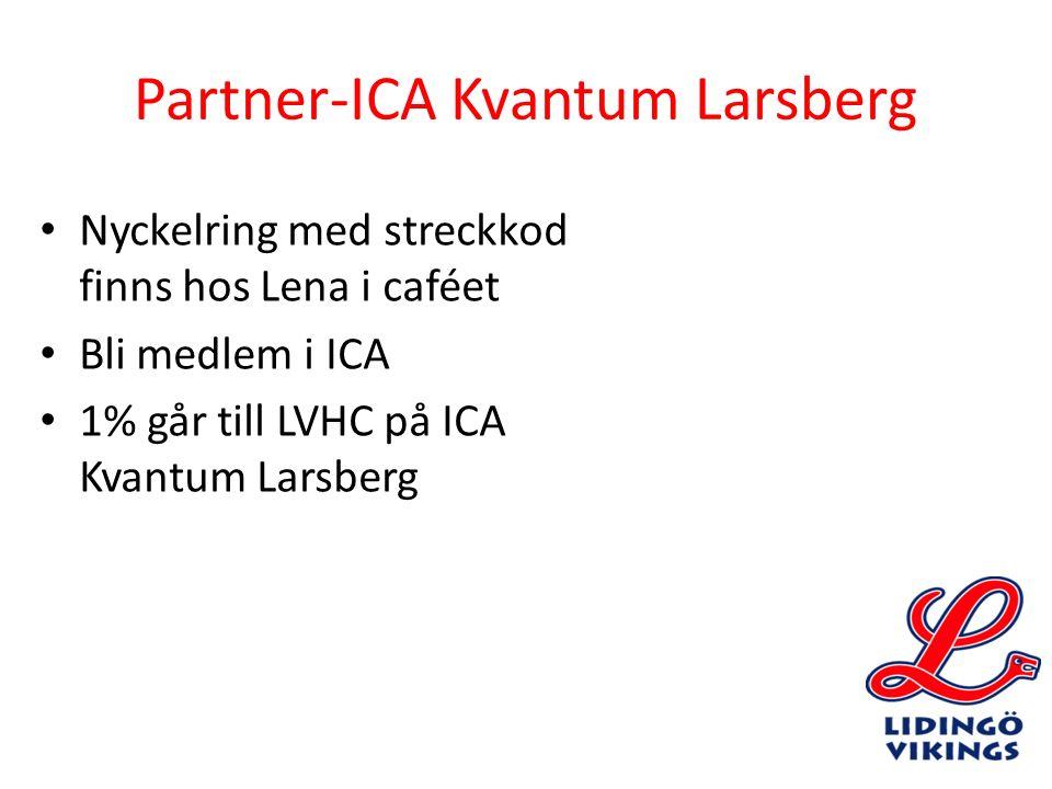 Partner-ICA Kvantum Larsberg Nyckelring med streckkod finns hos Lena i caféet Bli medlem i ICA 1% går till LVHC på ICA Kvantum Larsberg