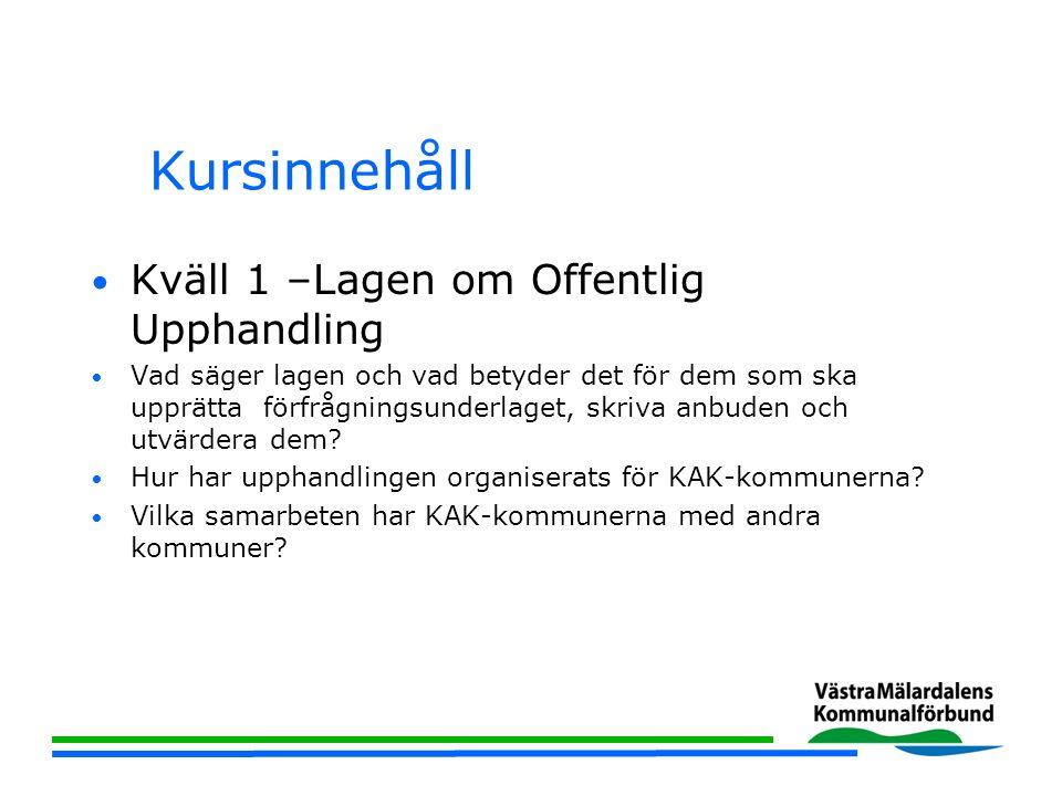 Kursinnehåll Kväll 2-Hur ska företagarna läsa förfrågningsunderlaget.
