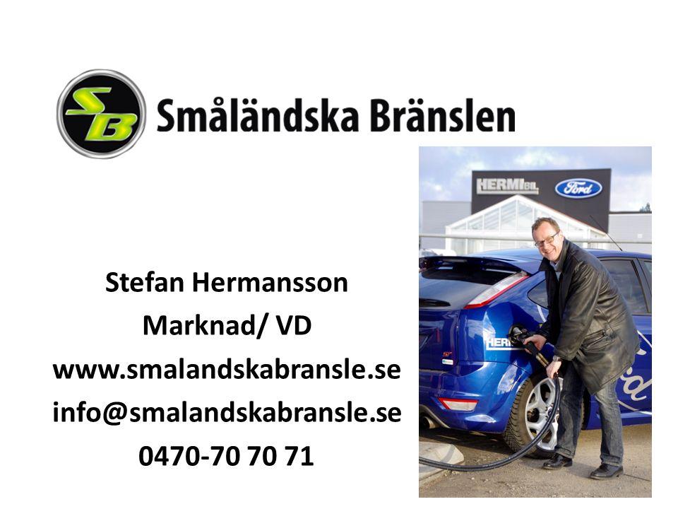 Stefan Hermansson Marknad/ VD www.smalandskabransle.se info@smalandskabransle.se 0470-70 70 71