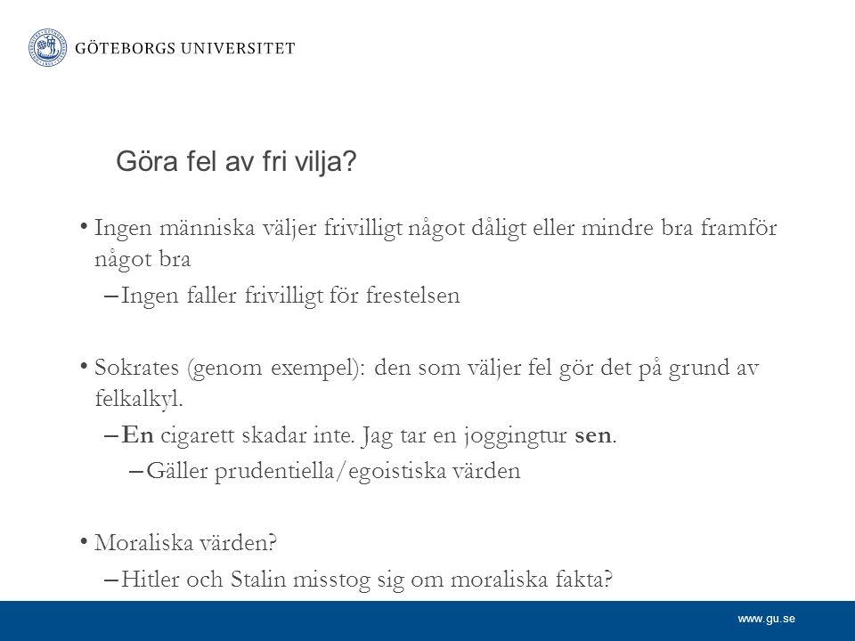www.gu.se Göra fel av fri vilja.