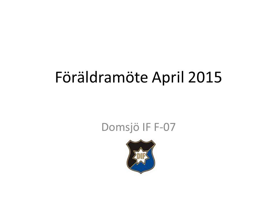 Föräldramöte April 2015 Domsjö IF F-07
