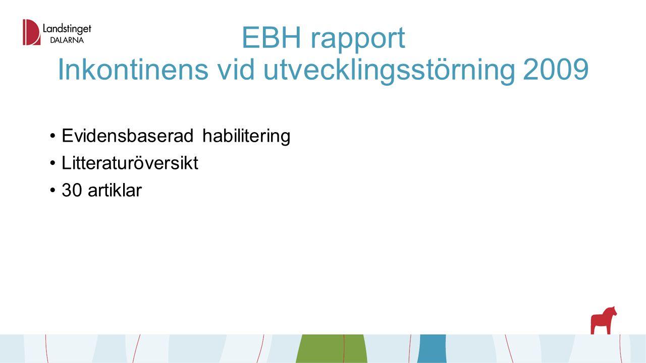 EBH rapport Inkontinens vid utvecklingsstörning 2009 Evidensbaserad habilitering Litteraturöversikt 30 artiklar