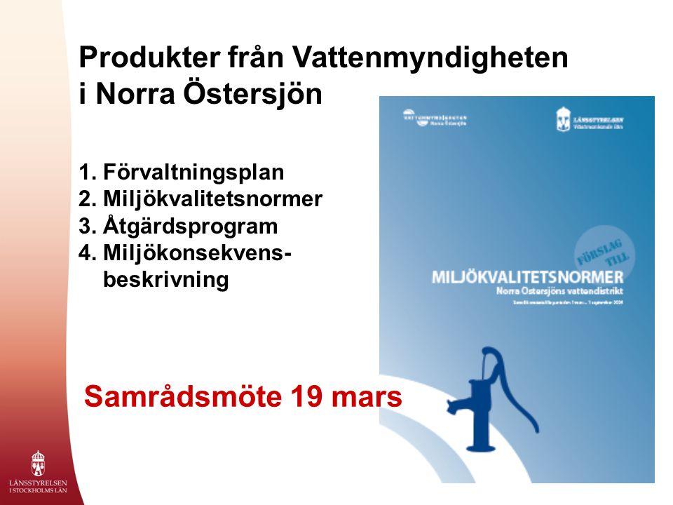 Produkter från Vattenmyndigheten i Norra Östersjön 1.
