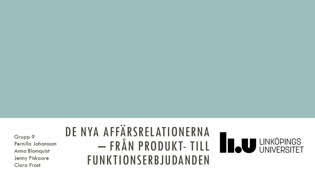 KÄLLOR Brege, Staffan, Kindström, D och Brehmer, P-O (2009), De nya affärsrelationerna i Marknadsföring: Myter och Möjligheter , ed Lars-Gunnar Mattsson, MTC, Stockholm.Marknadsföring: Myter och Möjligheter