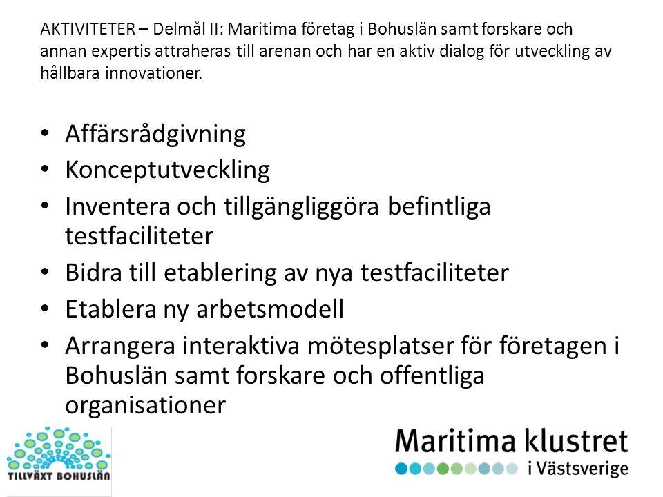 AKTIVITETER – Delmål II: Maritima företag i Bohuslän samt forskare och annan expertis attraheras till arenan och har en aktiv dialog för utveckling av hållbara innovationer.