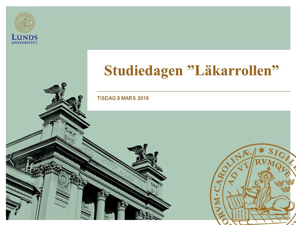Studiedagen Läkarrollen TISDAG 8 MARS 2016