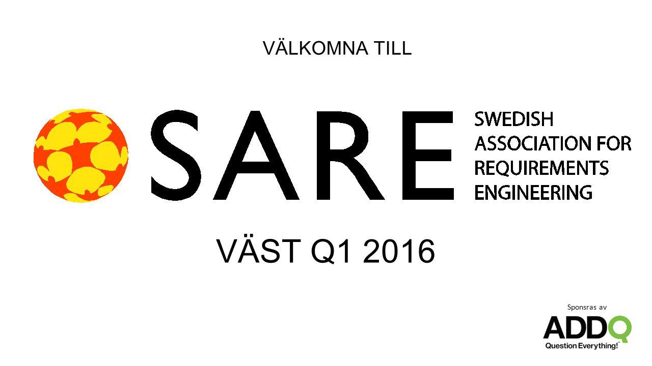 VÄLKOMNA TILL VÄST Q1 2016 Sponsras av