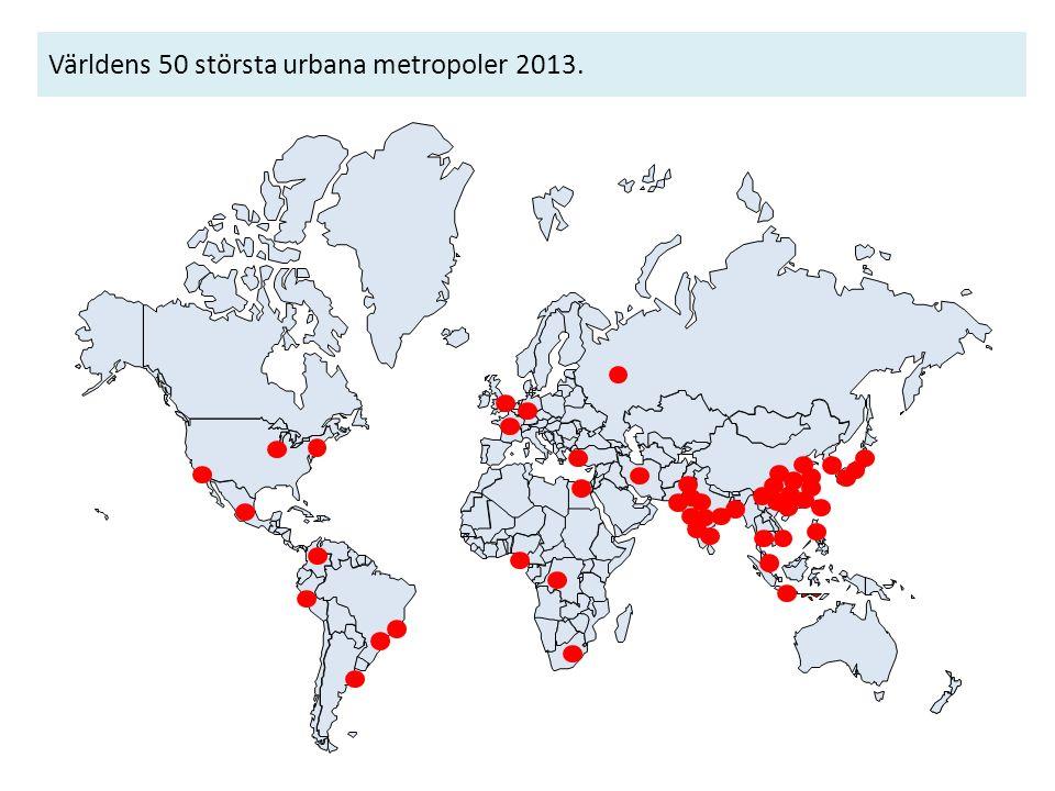 Världens 50 största urbana metropoler 2013.