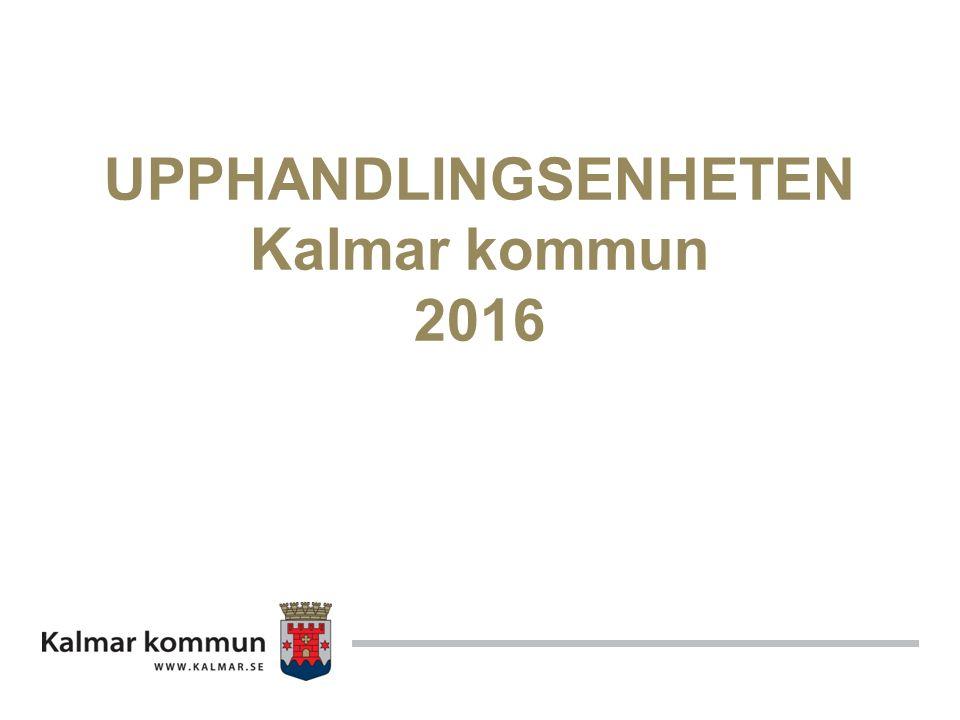 UPPHANDLINGSENHETEN Kalmar kommun 2016